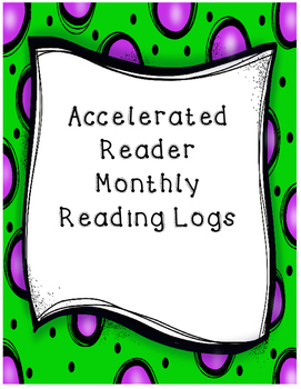 Accelerated Reader Monthly Book Logs