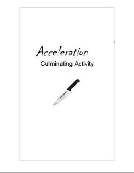 Acceleration by Graham Mcnamee Culminating Activity (3 choices)
