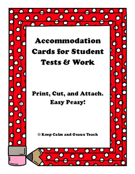 Accommodation Cards for Tests and Work