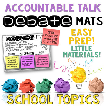 Accountable Talk Debate Mats School Topics CLASS DISCUSSIO