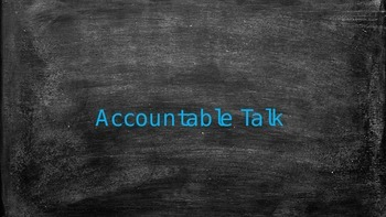 Accountable Talk Posters/PowerPoint