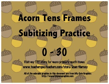 Acorn Tens Frames 0-30 for Subitizing Practice...Fall, Aut