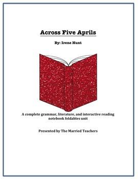 Across Five Aprils Complete Literature, Grammar, & Interac