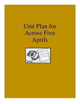Across Five Aprils Complete Literature and Grammar Unit