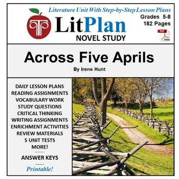 Across Five Aprils: LitPlan Teacher Guide - Lesson Plans,