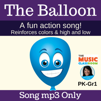 """""""The Balloon"""" Action Song   Reinforces Colors and High/Low"""