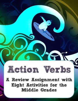 Action Verbs: A Review Assignment with Eight Activities fo