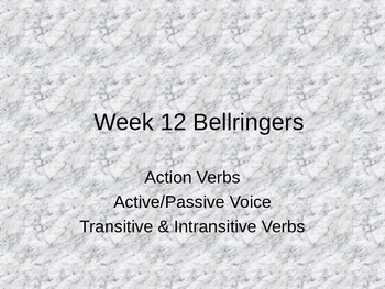 Action Verbs, Active/Passive Voice, and Transitive & Intra