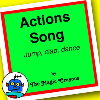 Actions Song (Jump Clap Dance) by The Magic Crayons - MP3