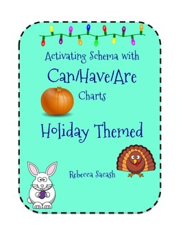 Activating Schema with Can/Have/Are Charts - Holiday Themed!
