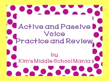 Active and Passive Voice Practice and Review