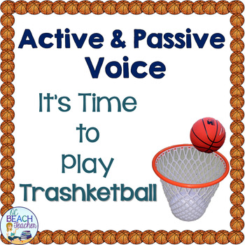 Active and Passive Voice Trashketball Review Game