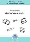 FFL/FSL - Activities to learn French - About school