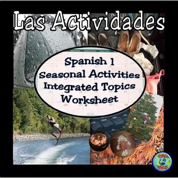 "Spanish 1 ""My Activities"" Integrated Topics Worksheet / Mi"