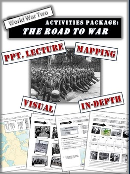 Appeasement and the Road to World War Two Package: 20+ Pag