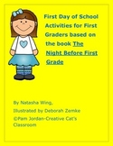 "Activities for ""The Night Before First Grade"" by Natasha Wing"