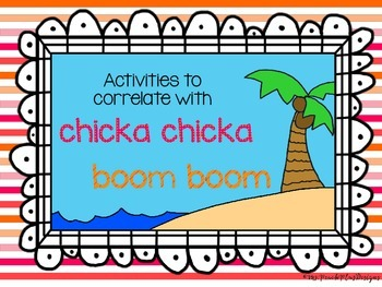 Activities to Correlate with Chicka Chicka Boom Boom
