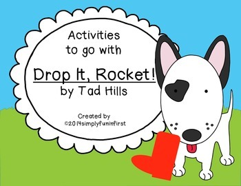 """Activities to go with """"Drop It, Rocket!"""" {Free!}"""