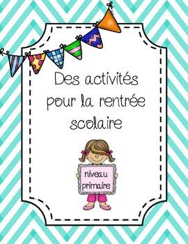 Activités pour la rentrée scolaire - primaire