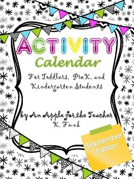 Activity Calendar for September- Toddler, Prek and Kindergarten