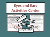 Eyes and Ears Activities Center