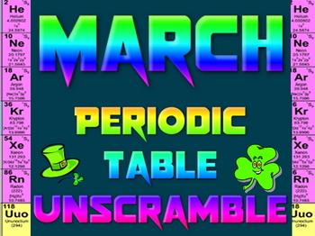 Activity: March Periodic Table unscramble