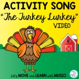 """""""The Turkey Lurkey"""": Thanksgiving Movement Song with Liter"""