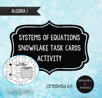 Activity Systems of Equations Snowflake Task Cards Winter