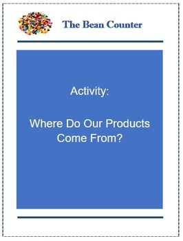 Activity: Where Do Our Products Come From?