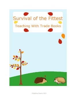Survival of the Fittest Lesson - Teaching with Trade Books