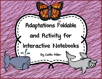 Adaptations Foldable and Activity for Interactive Notebooks