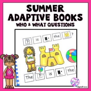 Summer Beach Adapted Book Wh Questions (Who and What)