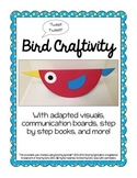 Adapted Bird Craftivity