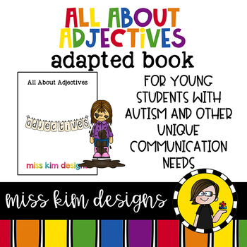 All About Adjectives: Adapted Book for students with Autism