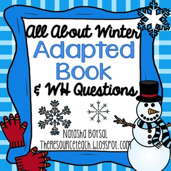 """Adapted Book """"All About Winter"""" with WH Questions"""