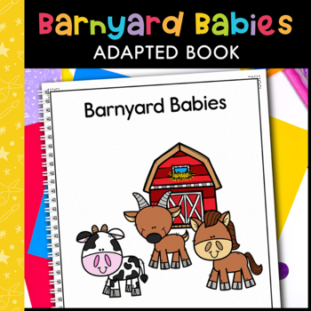 Barnyard Babies: Adapted Book for Early Childhood Special