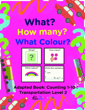 Adapted Book: Counting 1-10 & Guided Printing: Transportat