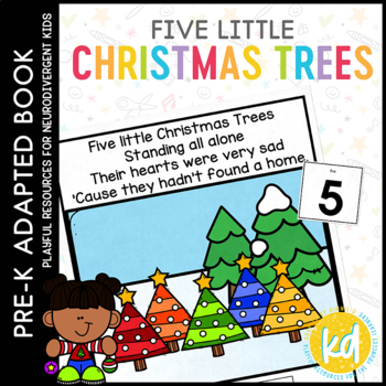 Five Little Christmas Trees: Adapted Book for students wit