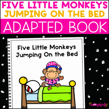 Five Little Monkeys Jumping On the Bed: Adapted Book for S