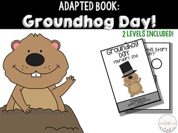 Adapted Book: Groundhog Day!