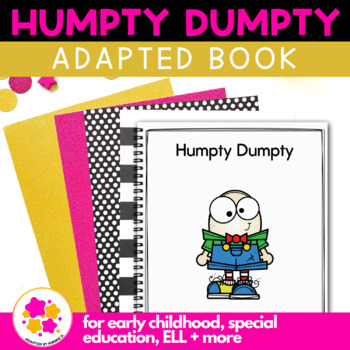 Humpty Dumpty: Adapted Book for Early Childhood Special Education