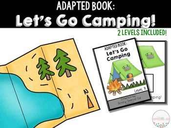 Adapted Book: Let's Go Camping!