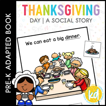 Thanksgiving Day: Adapted Book for Early Childhood Special