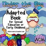 """Adapted Book """"Under the Sea"""" for special education or earl"""