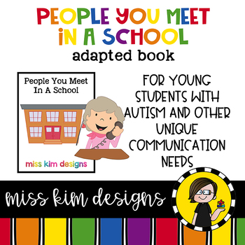 People You Meet In A School: Adapted Book for students wit
