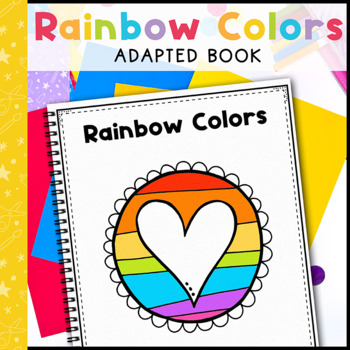 Rainbow Colors: Adapted Book for students with Autism