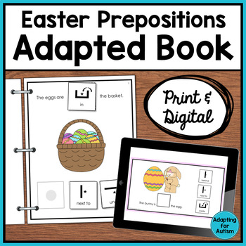 Easter Adapted Book of Prepositions (Autism & Special Education)
