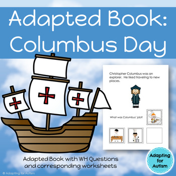 Columbus Day Adapted Book with Comprehension Check (Autism