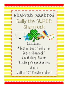 Adapted Reading-Sally the Super Shamrock BUNDLE an adapted