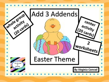 Add 3 Single Digit Addends--whole group, task cards, works